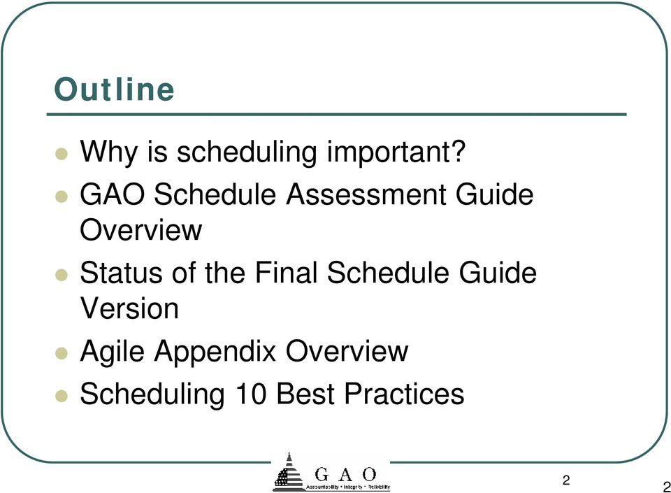 Status of the Final Schedule Guide Version
