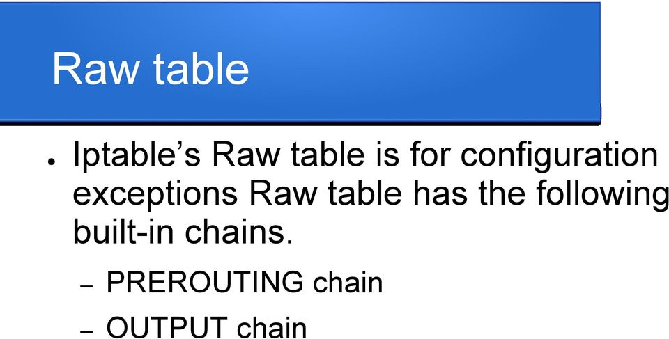 table has the following built-in