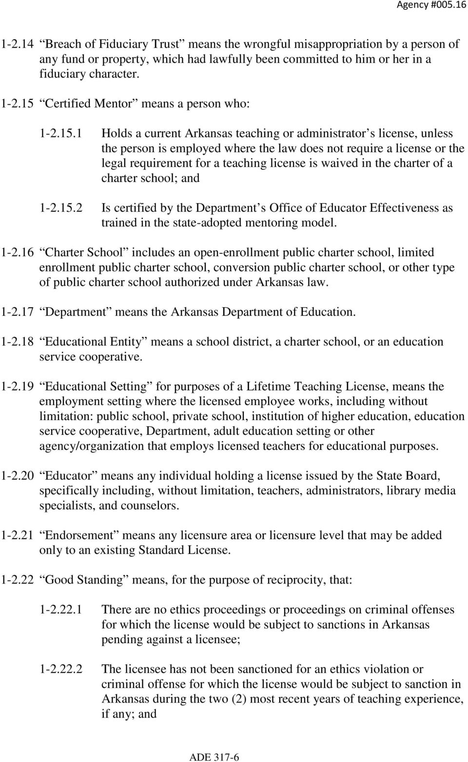 requirement for a teaching license is waived in the charter of a charter school; and 1-2.15.