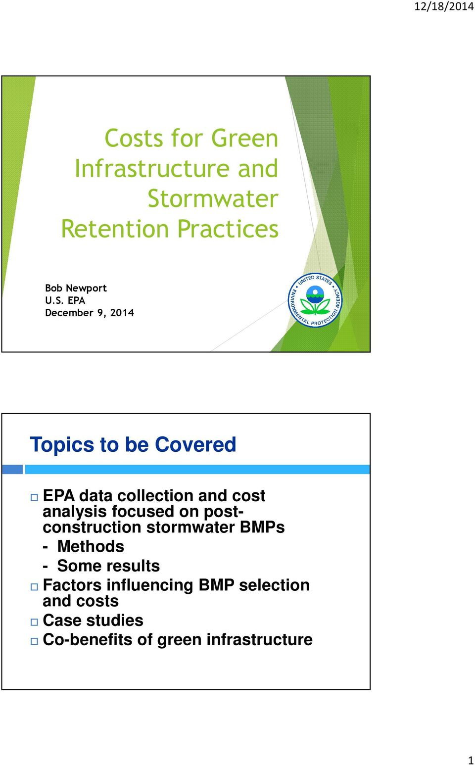 EPA December 9, 2014 Topics to be Covered EPA data collection and cost analysis