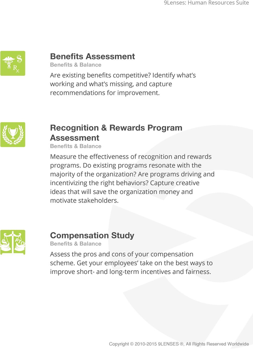 Recognition & Rewards Program Assessment Benefits & Balance Measure the effectiveness of recognition and rewards programs.