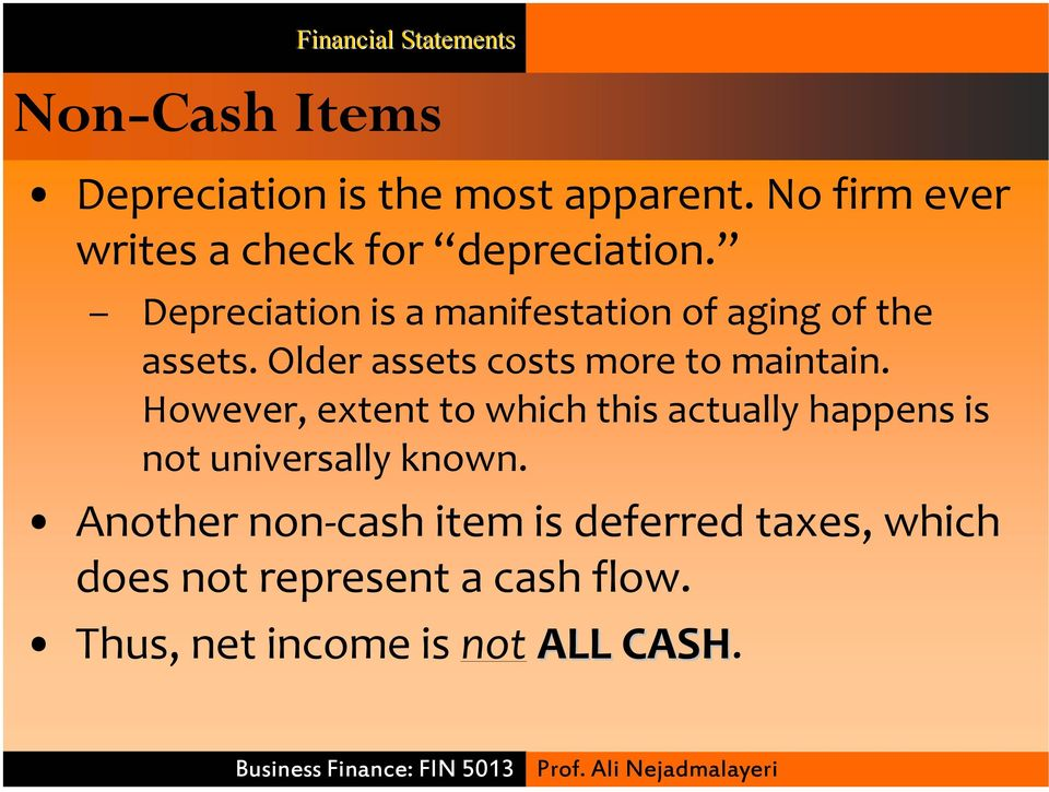 Depreciation is a manifestation of aging of the assets. Older assets costs more to maintain.