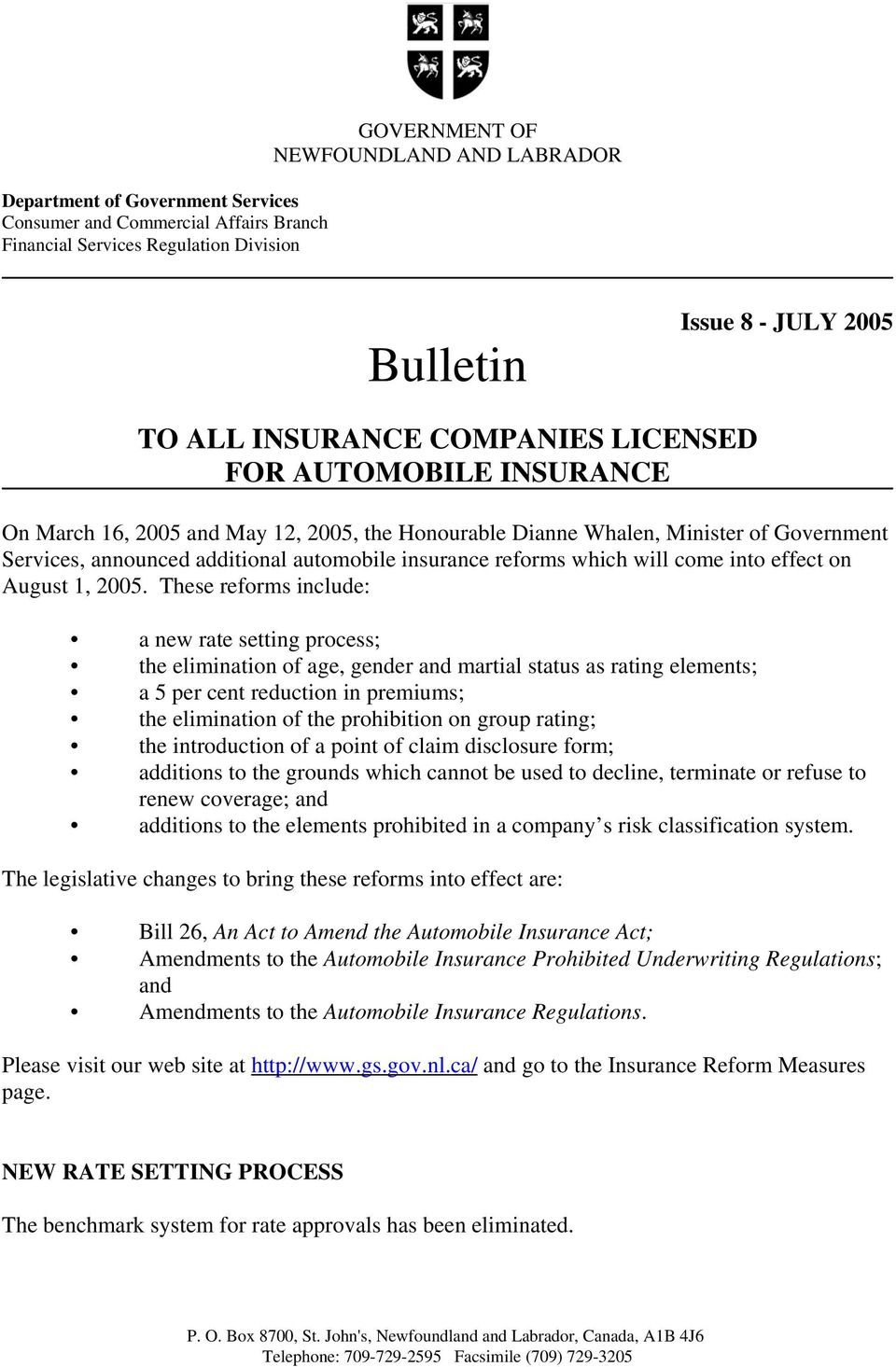 will come into effect on August 1, 2005.