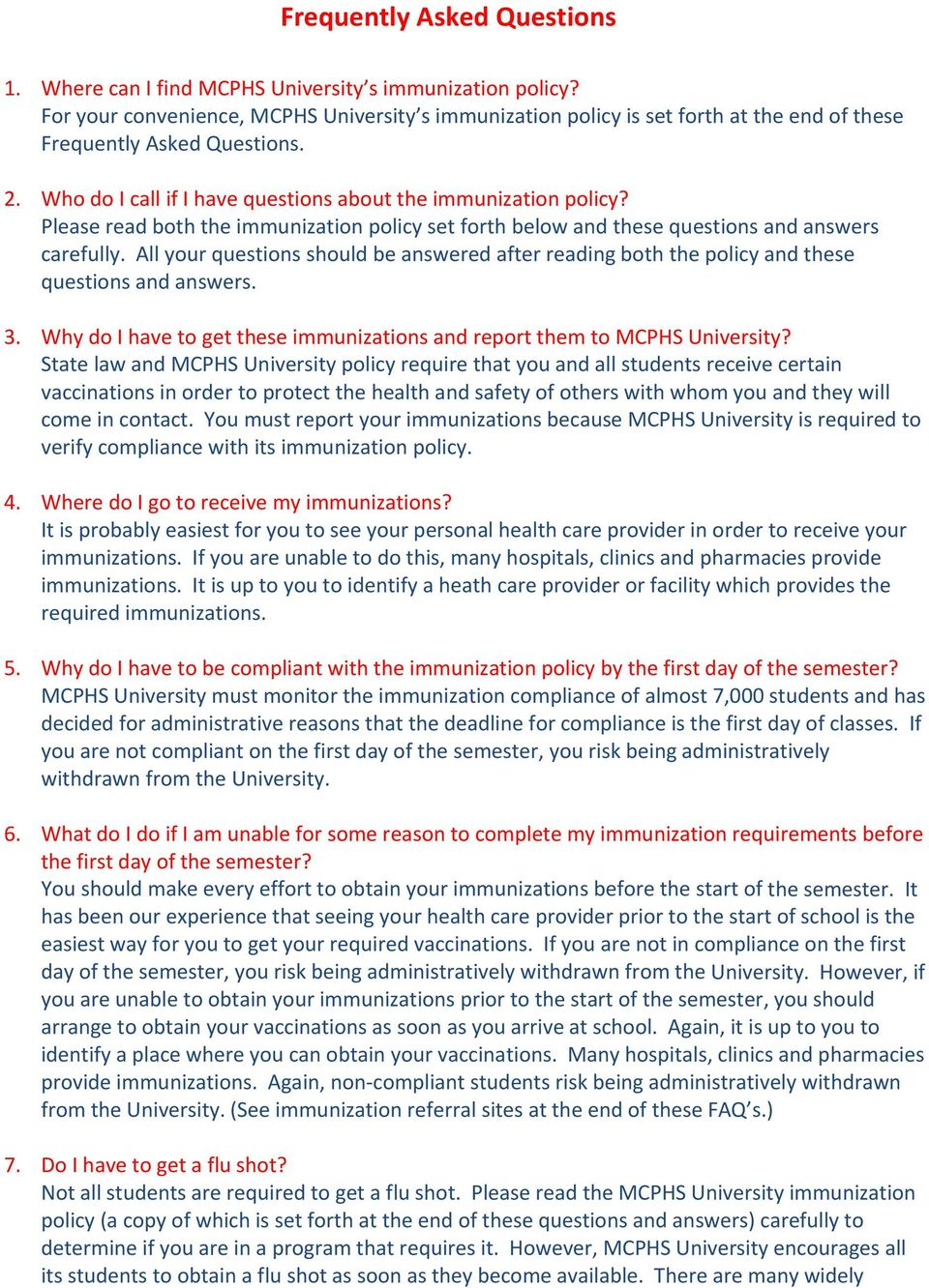 Please read both the immunization policy set forth below and these questions and answers carefully. All your questions should be answered after reading both the policy and these questions and answers.