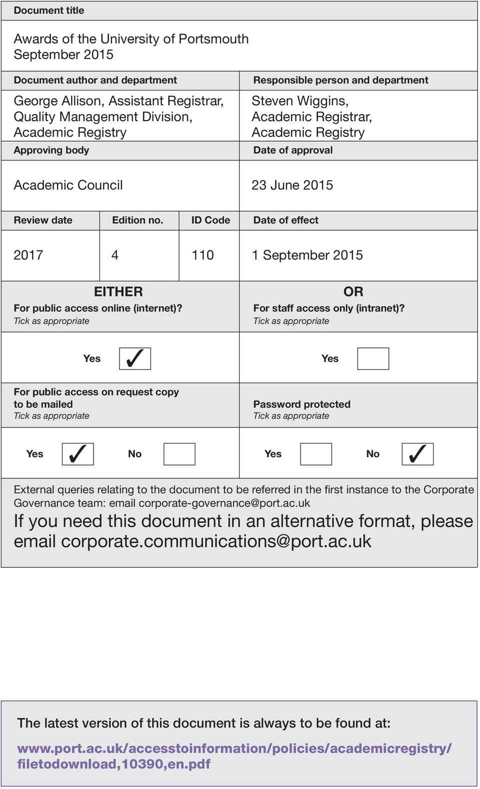 September 2015 EITHER For public access online (internet)? Tick as appropriate OR For staff access only (intranet)?