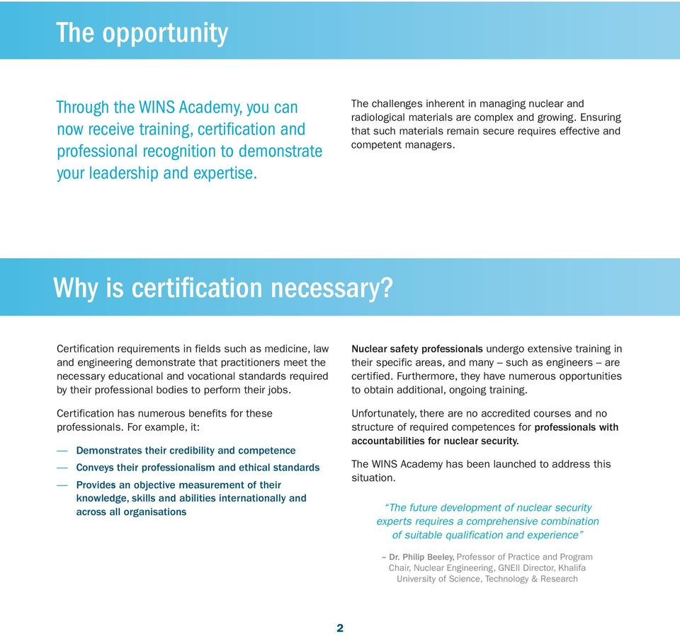 Why is certification necessary?