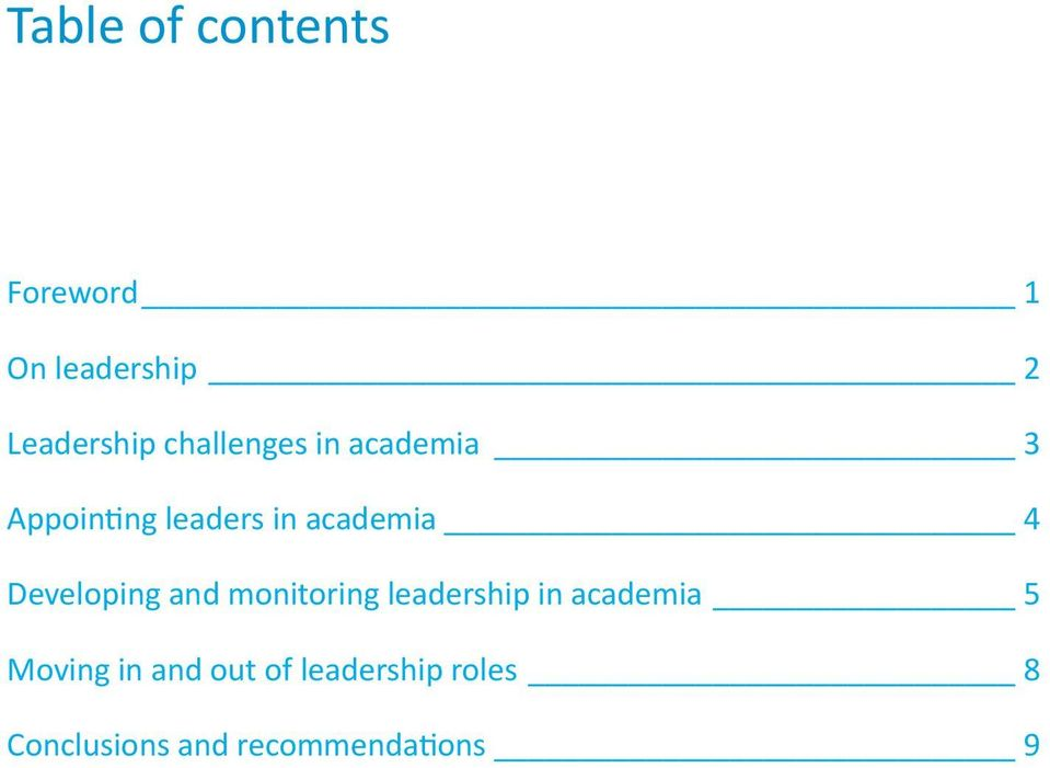Developing and monitoring leadership in academia 5 Moving