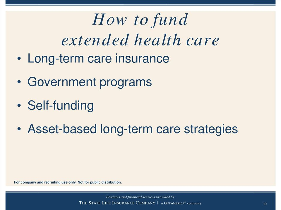 Government programs Self-funding