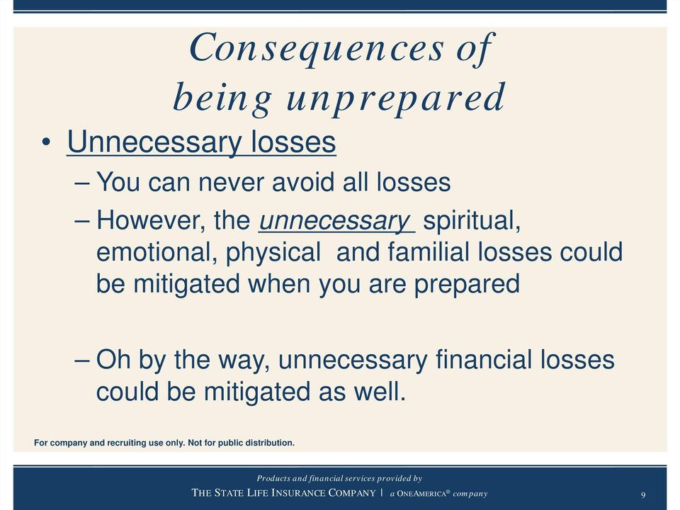 physical and familial losses could be mitigated when you are