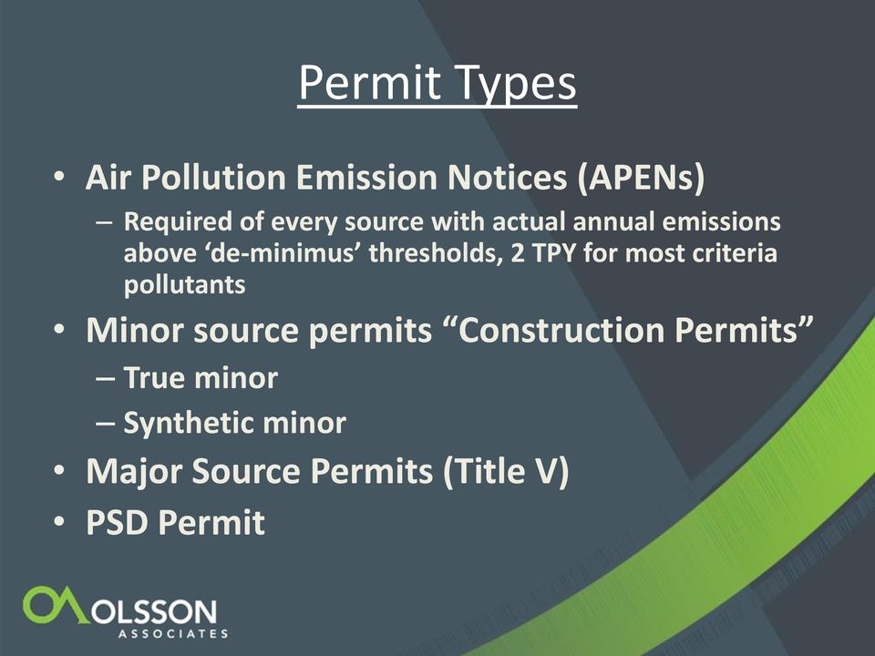 TPY for most criteria pollutants Minor source permits Construction