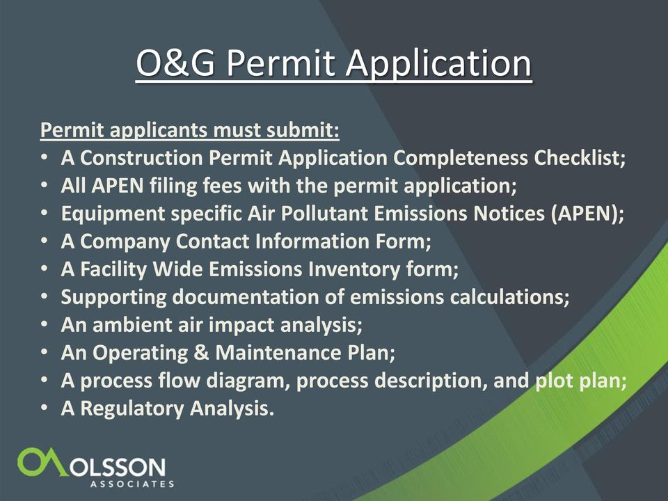 Information Form; A Facility Wide Emissions Inventory form; Supporting documentation of emissions calculations; An ambient
