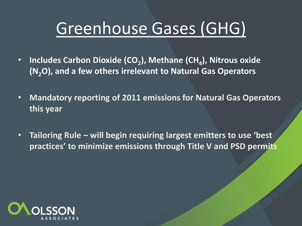 2011 emissions for Natural Gas Operators this year Tailoring Rule will begin requiring