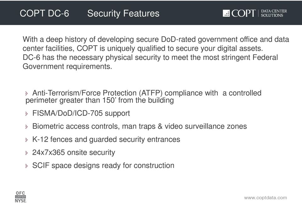 Anti-Terrorism/Force Protection (ATFP) compliance with a controlled perimeter greater than 150 from the building FISMA/DoD/ICD-705 support Biometric