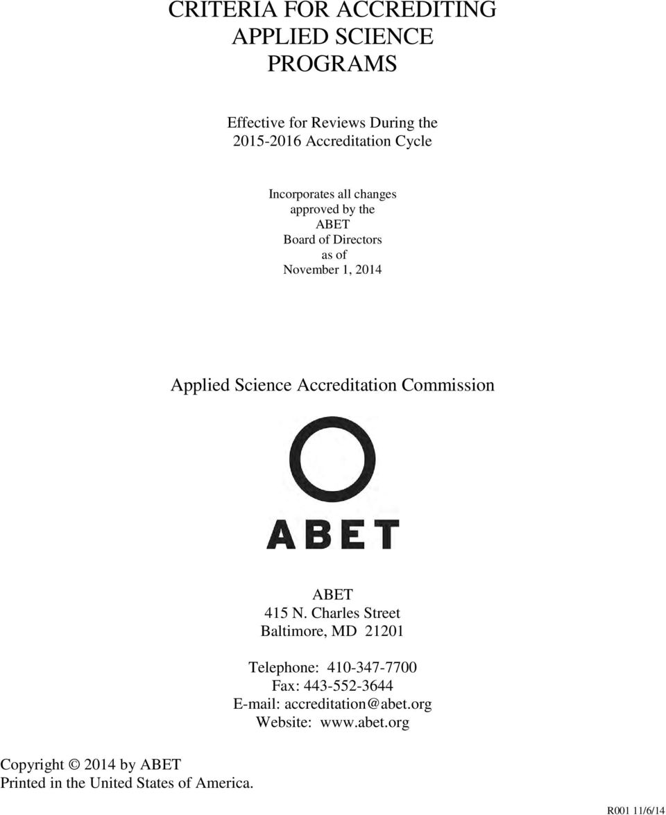 Accreditation Commission Copyright 2014 by ABET Printed in the United States of America. ABET 415 N.