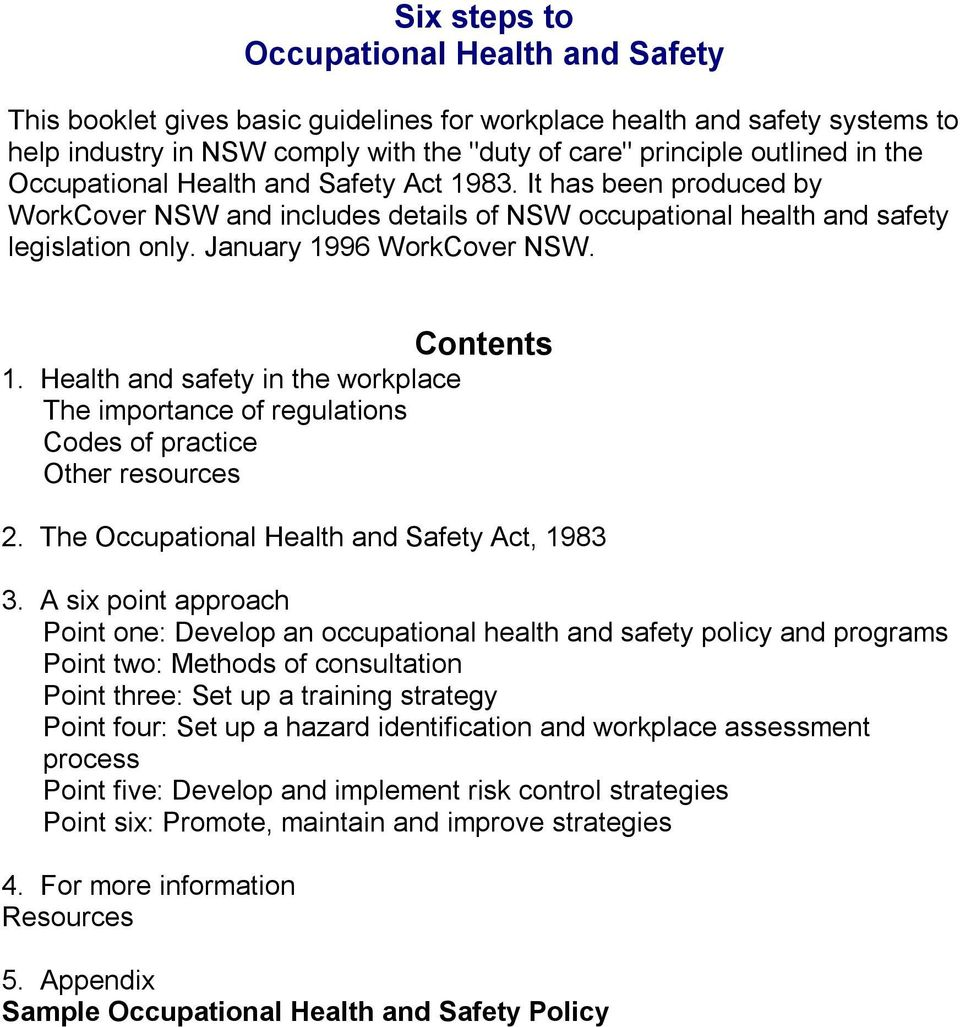 Health and safety in the workplace The importance of regulations Codes of practice Other resources 2. The Occupational Health and Safety Act, 1983 3.