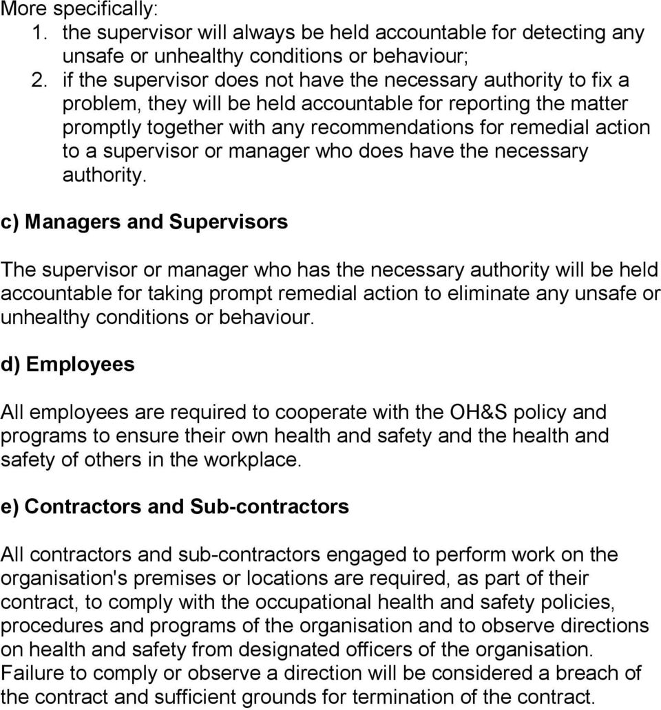 supervisor or manager who does have the necessary authority.