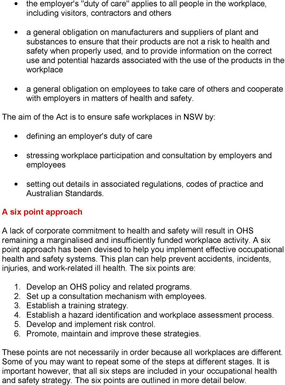 workplace a general obligation on employees to take care of others and cooperate with employers in matters of health and safety.