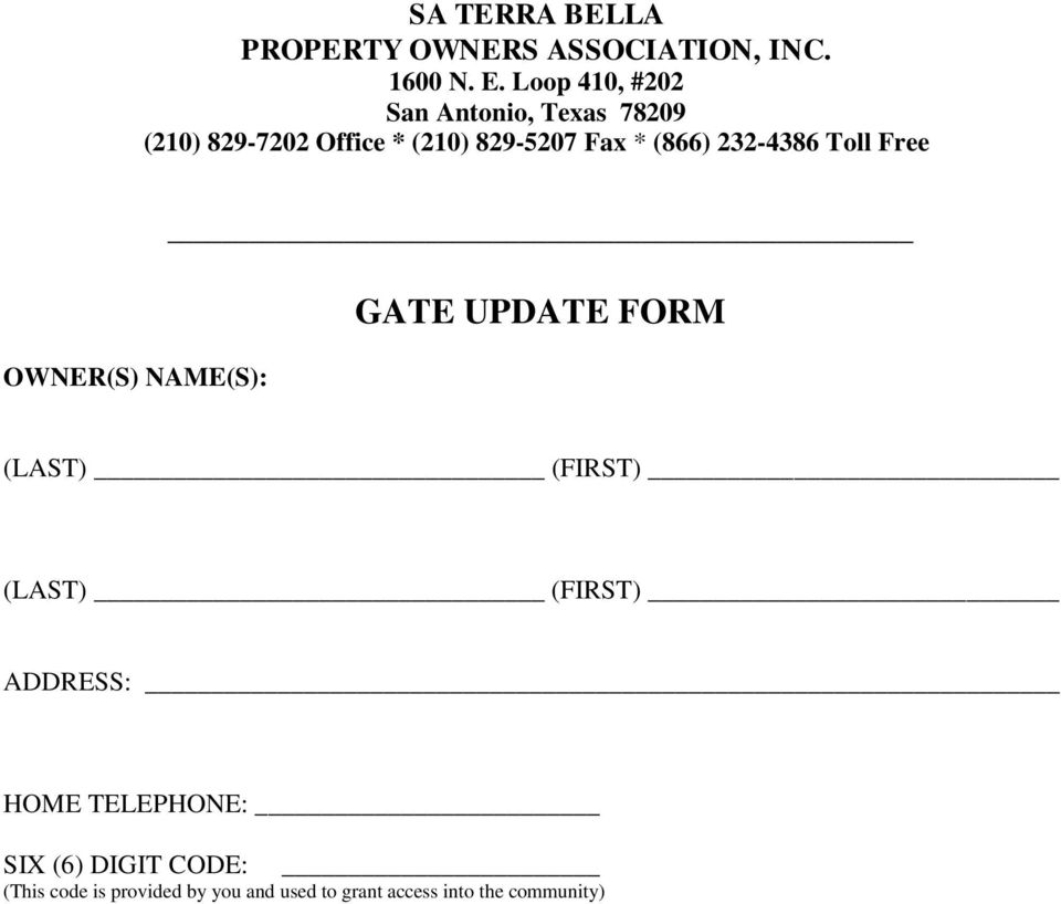 (866) 232-4386 Toll Free OWNER(S) NAME(S): GATE UPDATE FORM (LAST) (FIRST) (LAST)