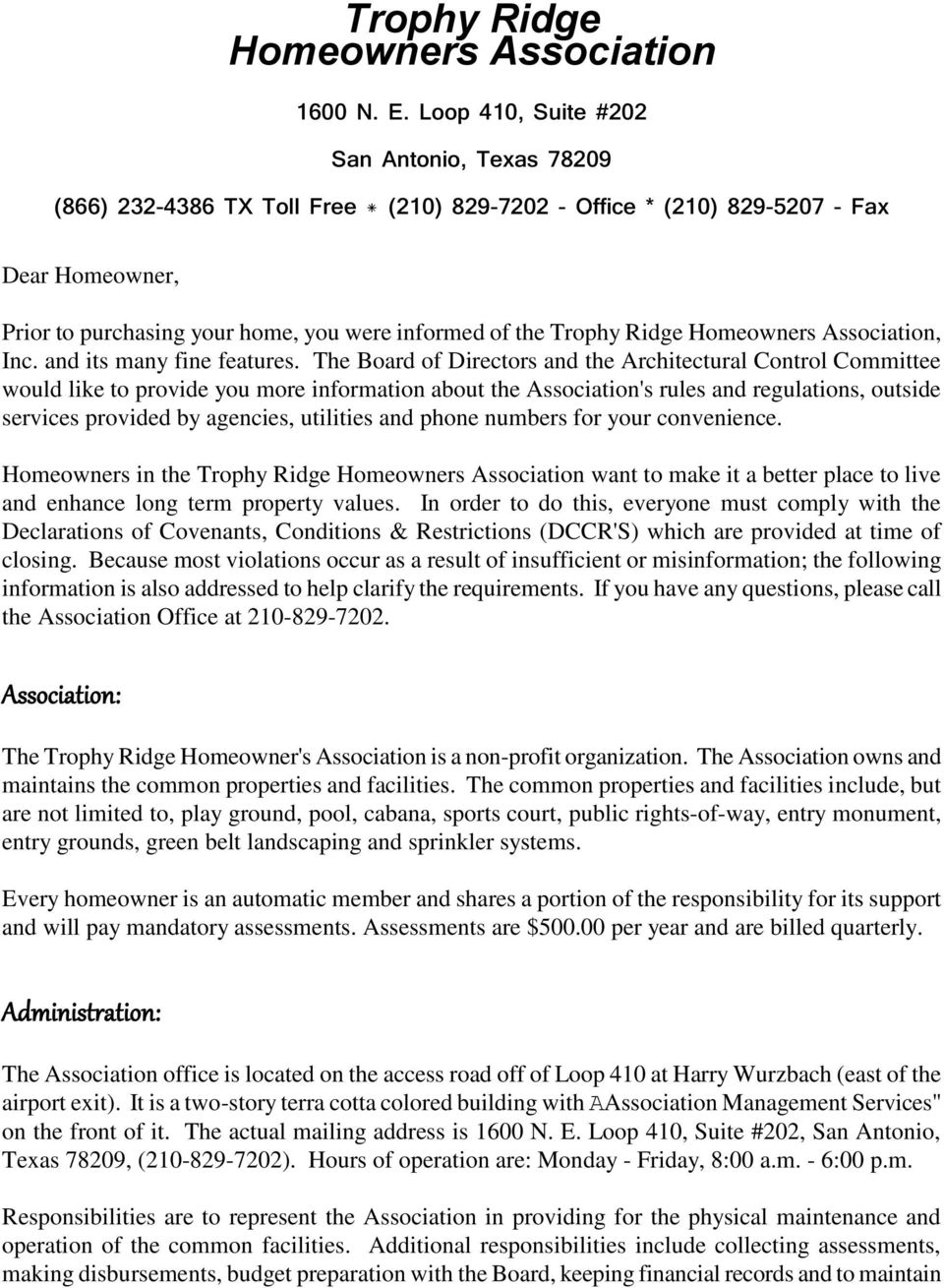 Trophy Ridge Homeowners Association, Inc. and its many fine features.