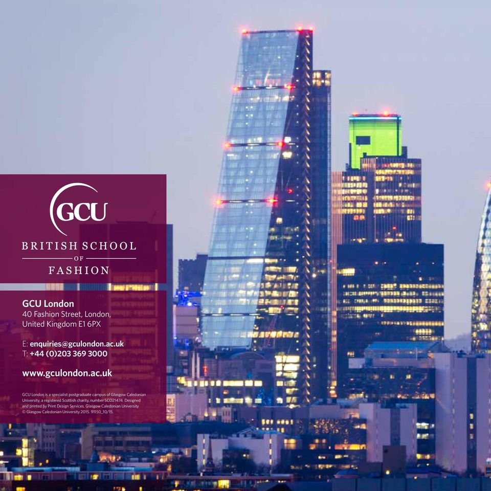 uk GCU London is a specialist postgraduate campus of Glasgow Caledonian University, a registered