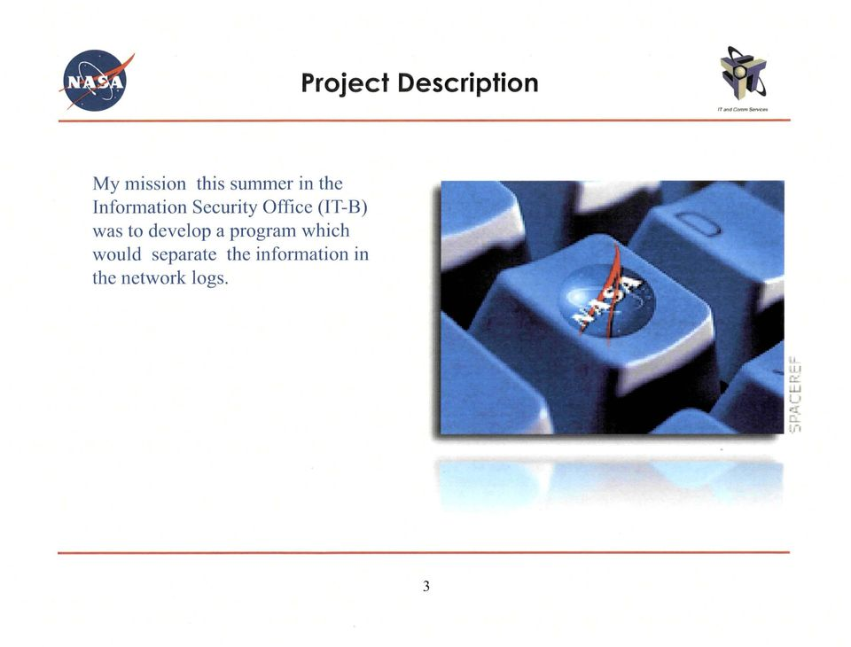Security Office (IT-B) was to develop a
