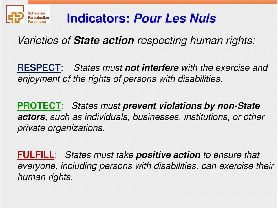 PROTECT: States must prevent violations by non-state actors, such as individuals, businesses, institutions, or
