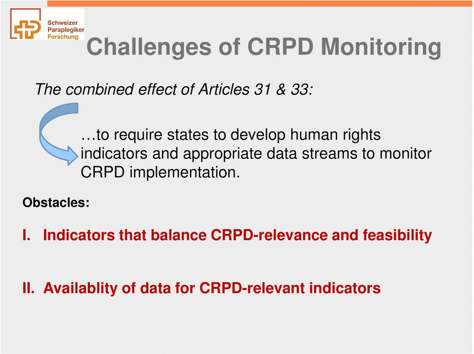 appropriate data streams to monitor CRPD implementation. I.