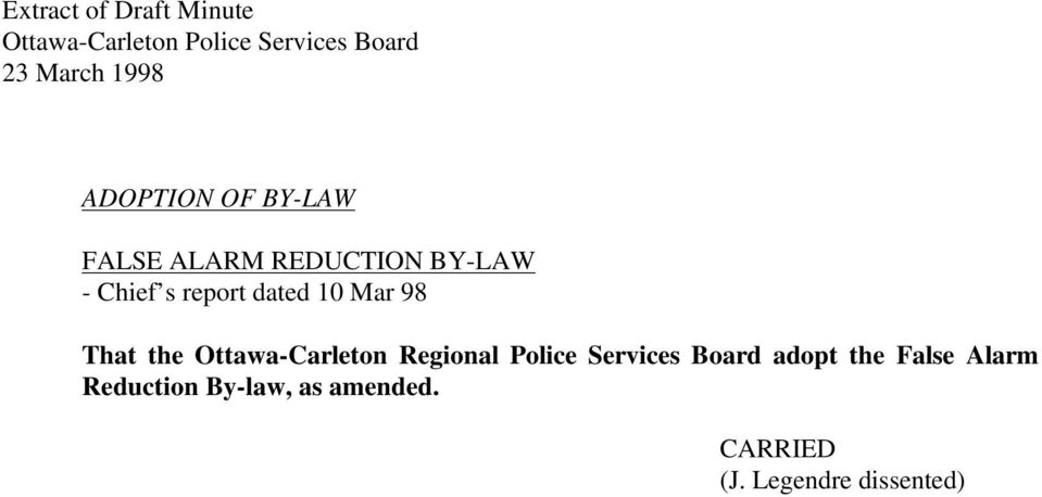 dated 10 Mar 98 That the Ottawa-Carleton Regional Police Services Board