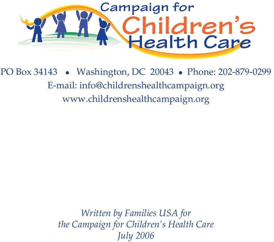 info@childrenshealthcampaign.org www.