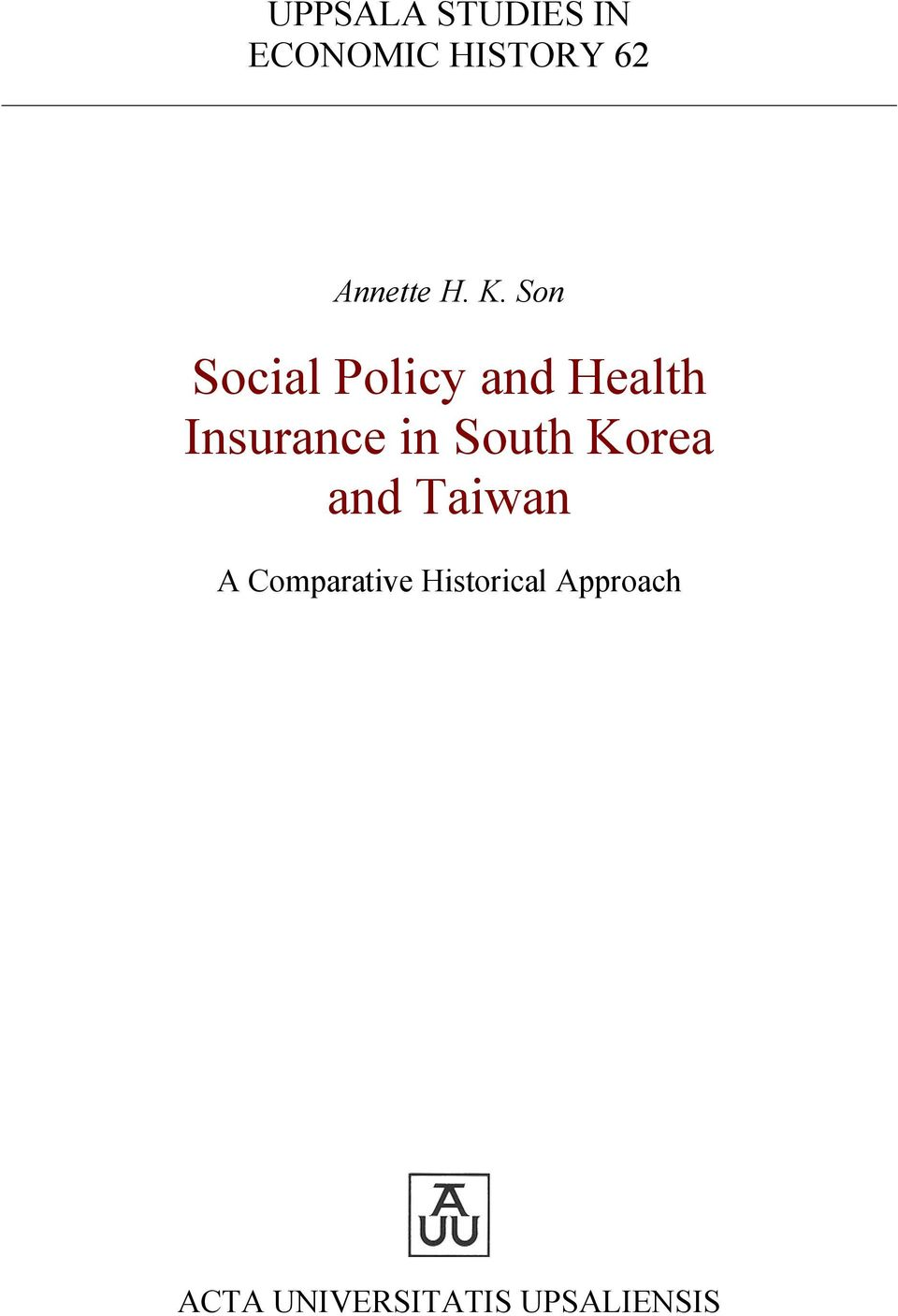 Son Social Policy and Health Insurance in