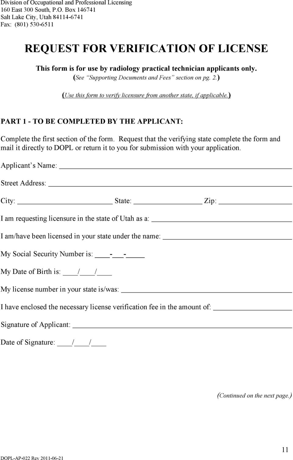 ) PART 1 - TO BE COMPLETED BY THE APPLICANT: Complete the first section of the form.