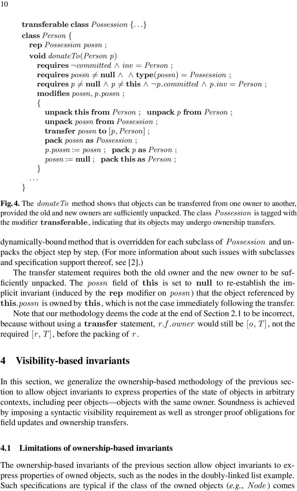 inv = Person ; modifies possn, p.possn ; { unpack this from Person ; unpack p from Person ; unpack possn from Possession ; transfer possn to [p, Person] ; pack possn as Possession ; p.
