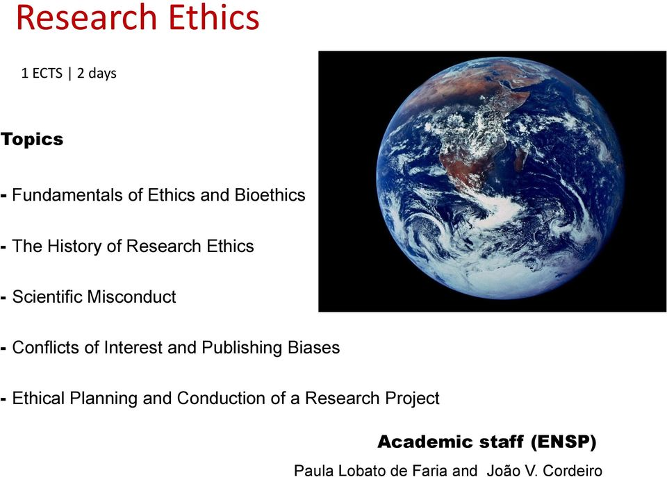 Conflicts of Interest and Publishing Biases - Ethical Planning and