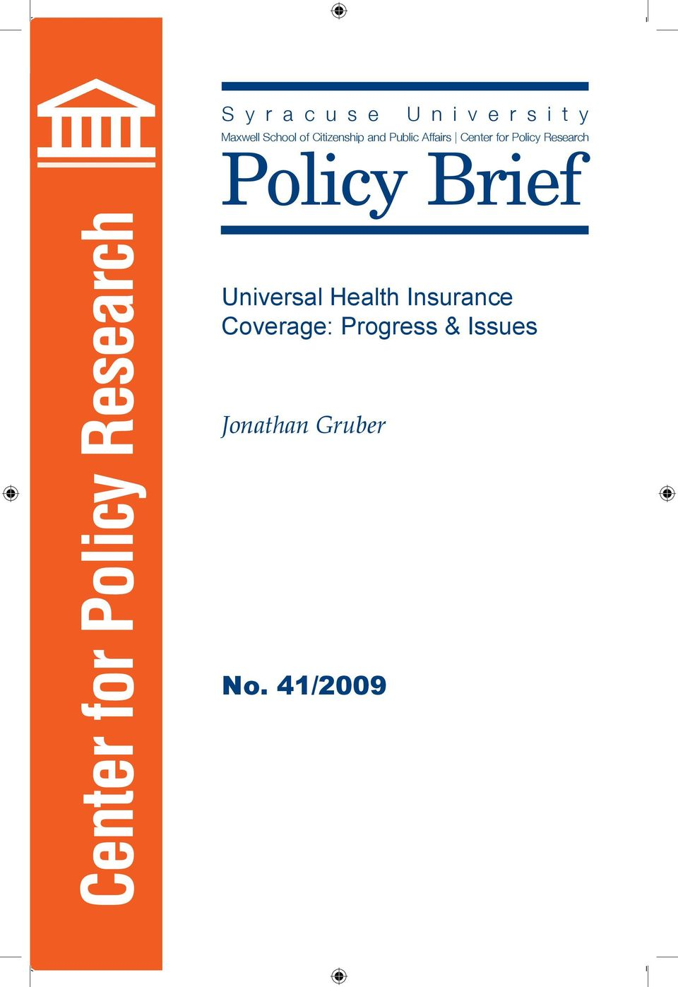 Policy Brief Center for Policy Research Universal Health