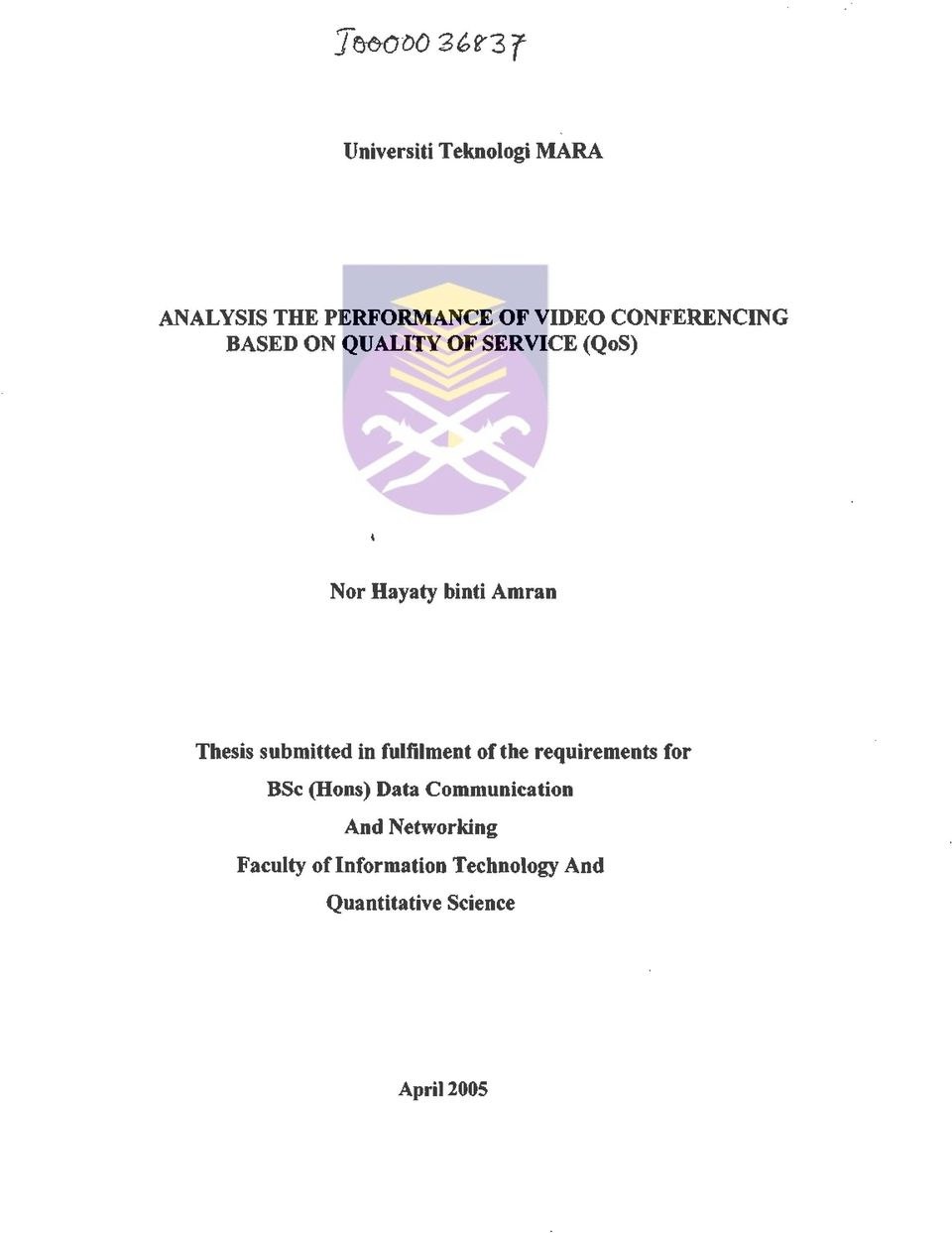 submitted in fulfilment of the requirements for BSc (Rons) Data Communication