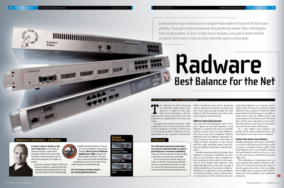 Radware Best Balance for the Net Tex t: per a forsberg photo: andre as eklund Radware s Interface a Winner It wasn t easy to choose a winner in this test.