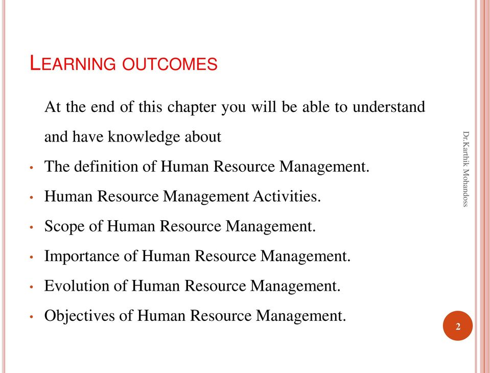 Human Resource Management Activities. Scope of Human Resource Management.