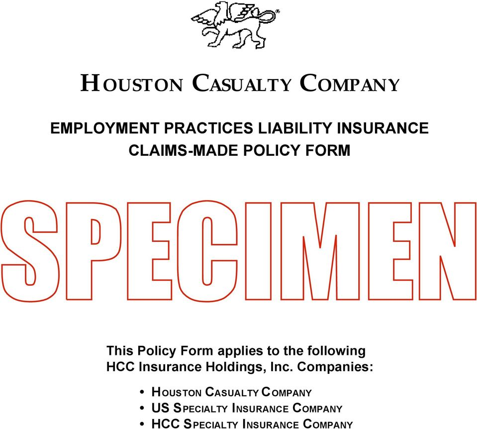 the following HCC Insurance Holdings, Inc.