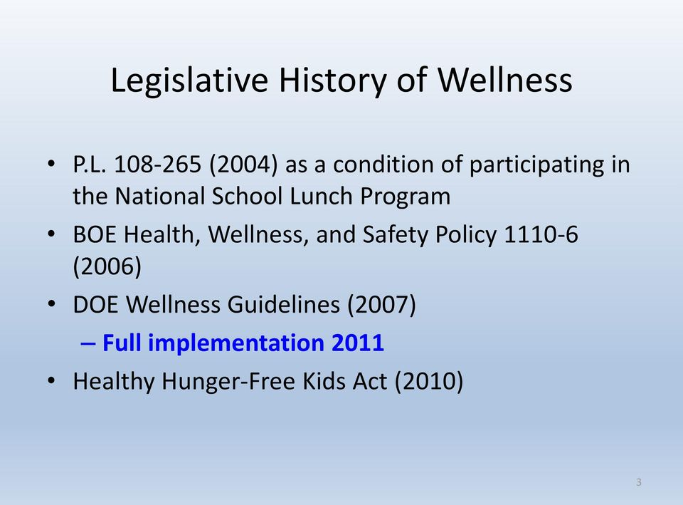 Wellness, and Safety Policy 1110-6 (2006) DOE Wellness Guidelines