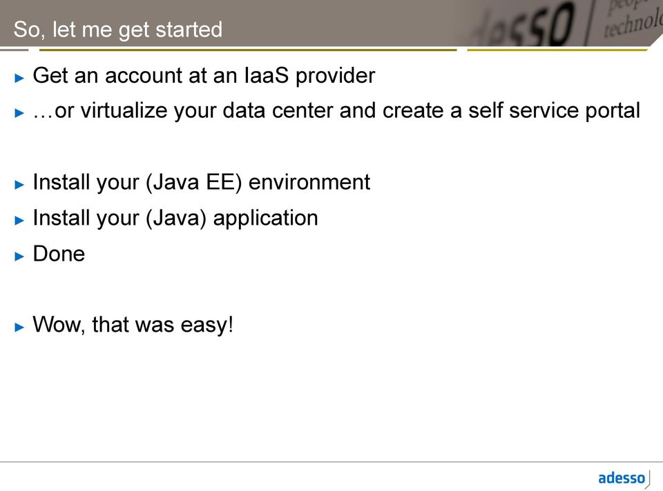 self service portal Install your (Java EE)
