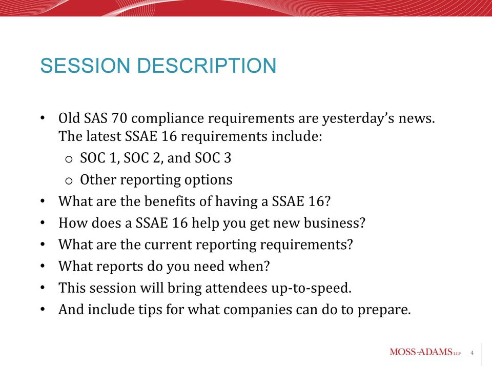 benefits of having a SSAE 16? How does a SSAE 16 help you get new business?