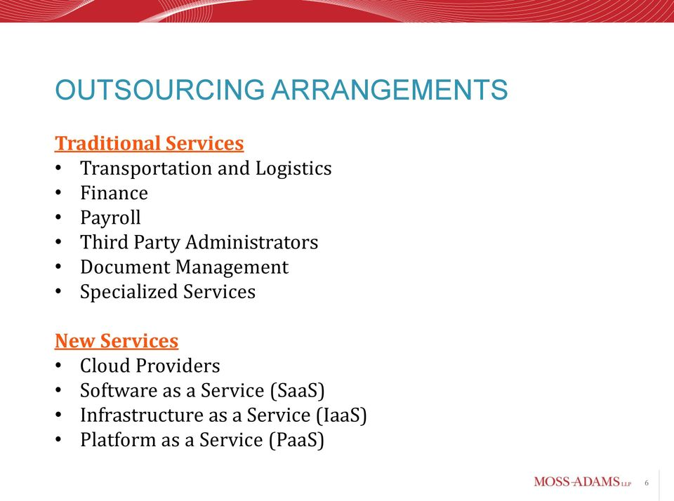 Management Specialized Services New Services Cloud Providers Software