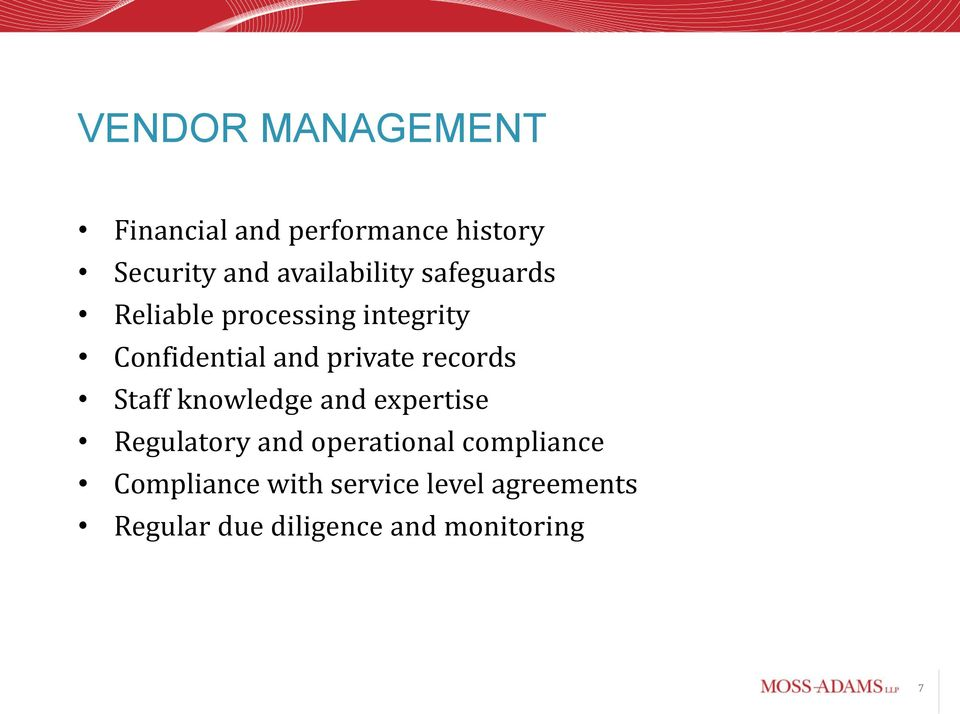 private records Staff knowledge and expertise Regulatory and operational