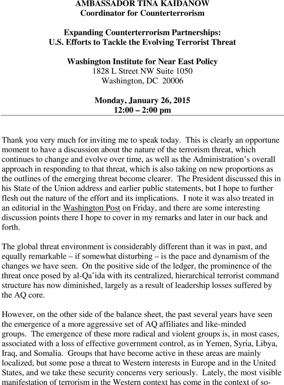 Efforts to Tackle the Evolving Terrorist Threat Washington Institute for Near East Policy 1828 L Street NW Suite 1050 Washington, DC 20006 Monday, January 26, 2015 12:00 2:00 pm Thank you very much