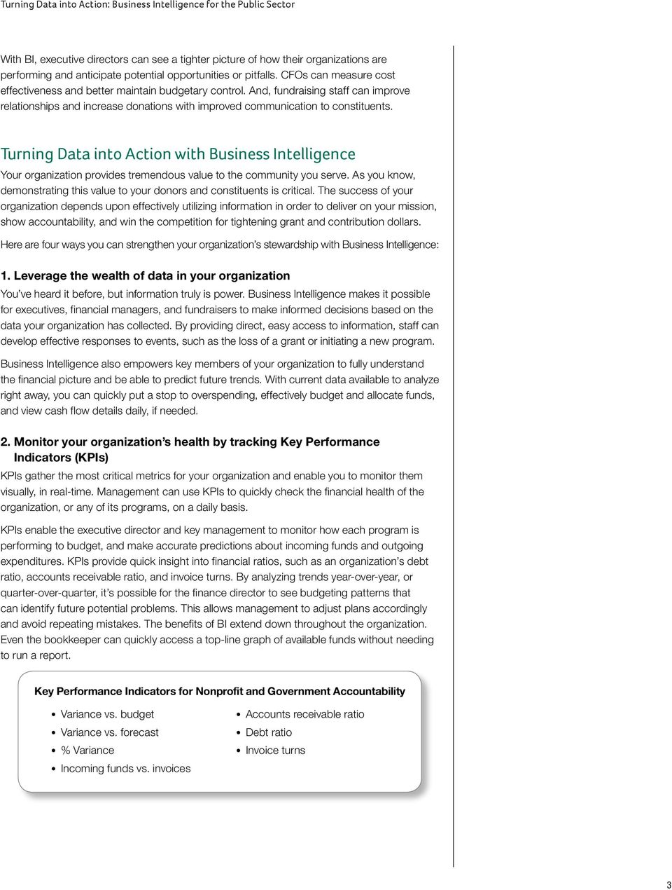 Turning Data into Action with Business Intelligence Your organization provides tremendous value to the community you serve.