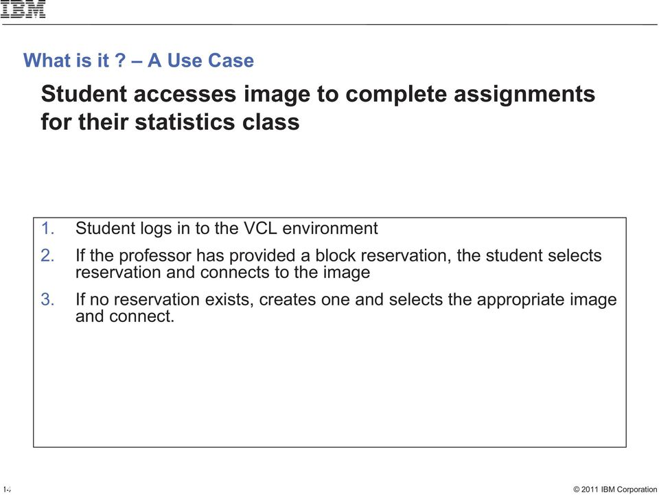 Student logs in to the VCL environment 2.