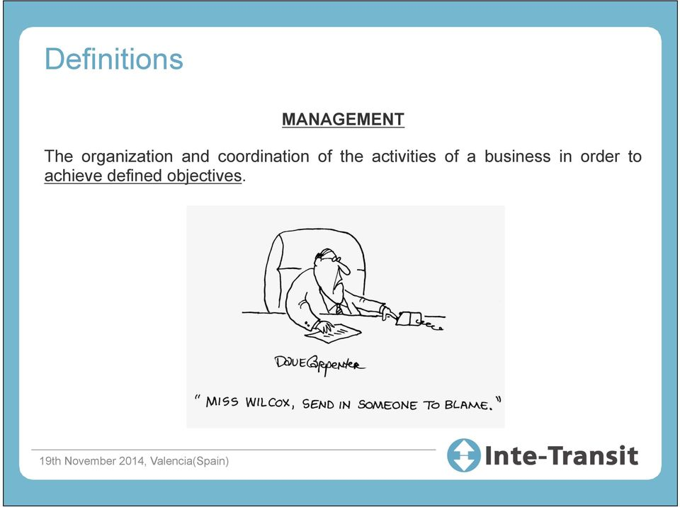 of the activities of a business