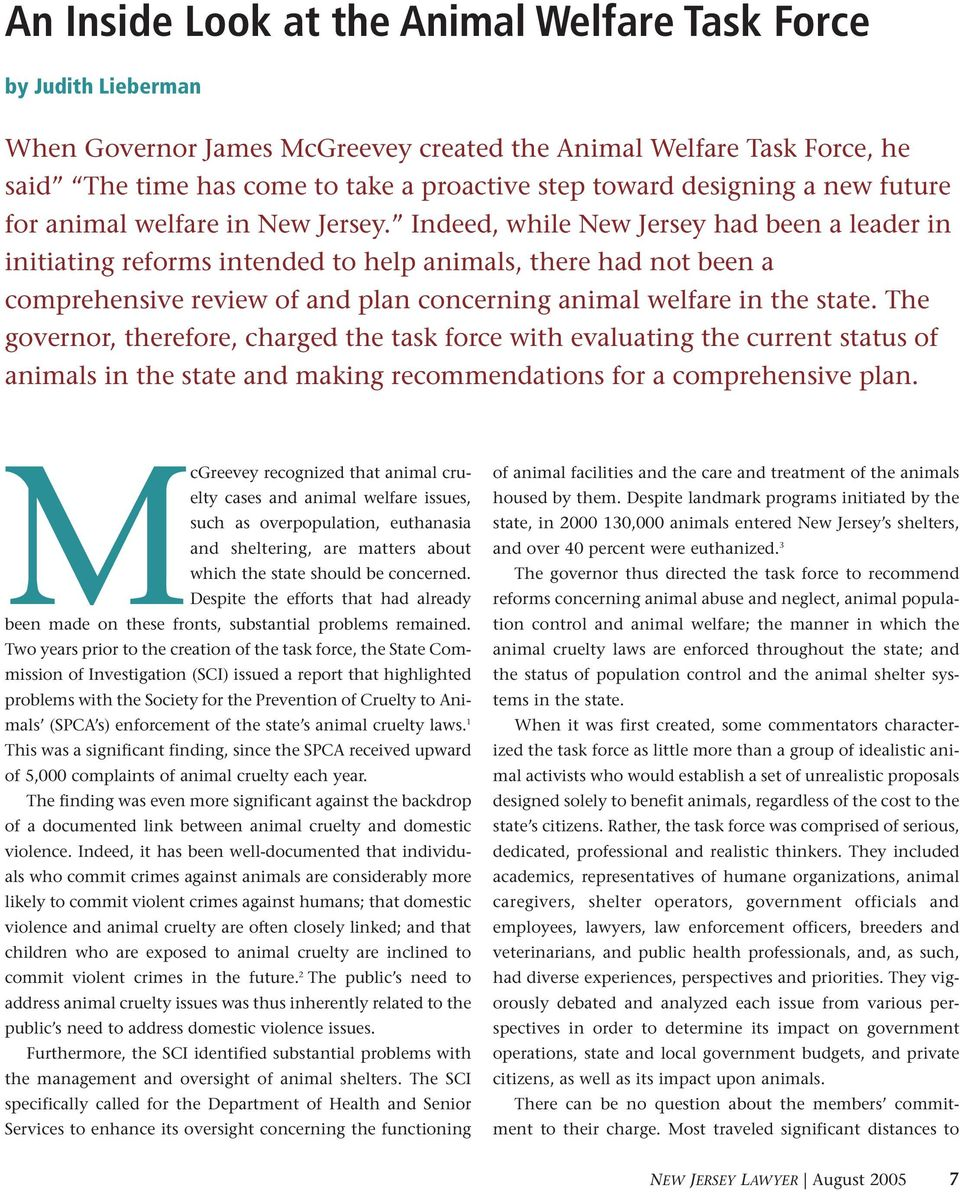 Indeed, while New Jersey had been a leader in initiating reforms intended to help animals, there had not been a comprehensive review of and plan concerning animal welfare in the state.