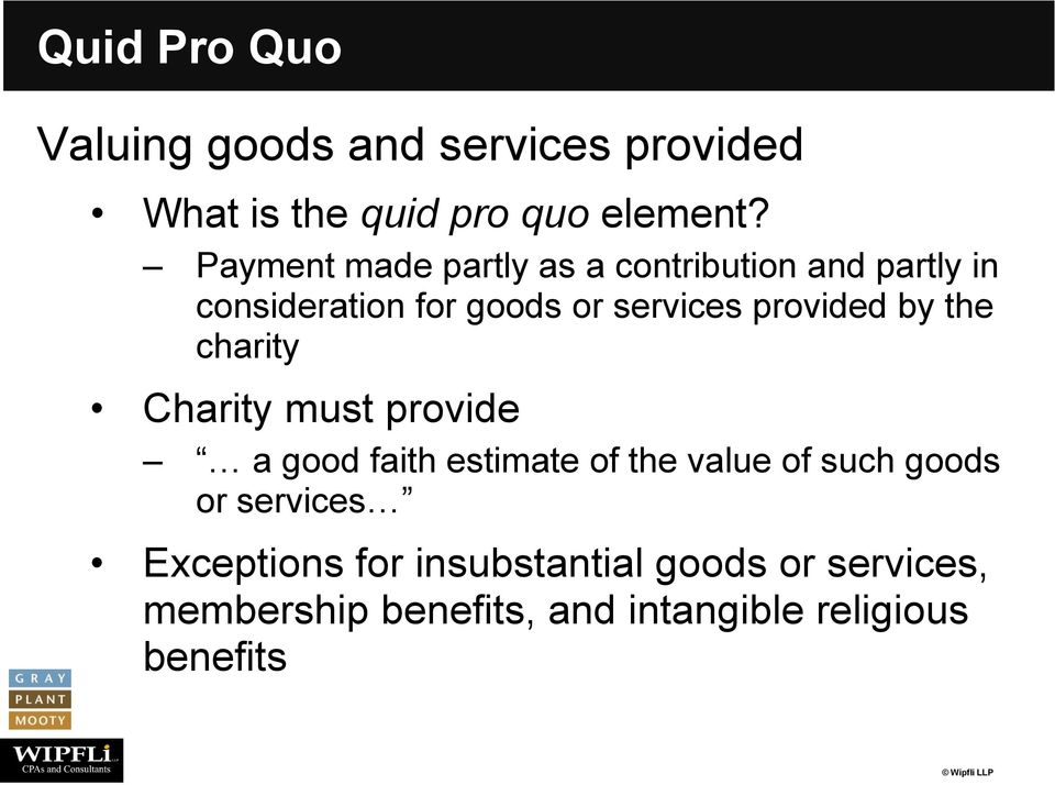 provided by the charity Charity must provide a good faith estimate of the value of such goods