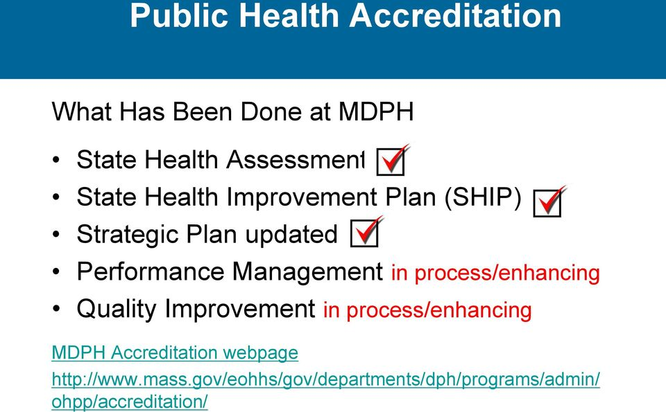 in process/enhancing Quality Improvement in process/enhancing MDPH Accreditation